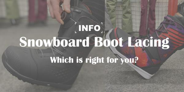 Snowboard Boot Lacing Styles: Which is right for you?