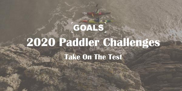 2020 Paddlers Challenge - Will you take on the test?