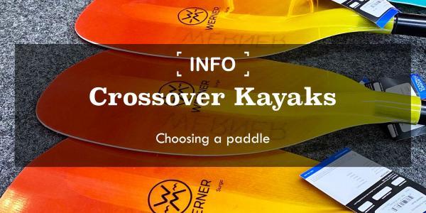 Crossover Kayaks | Choosing a paddle