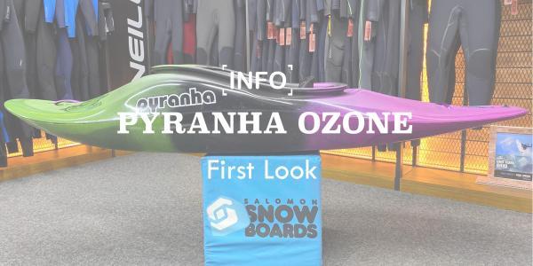 Pyranha Ozone: First Look