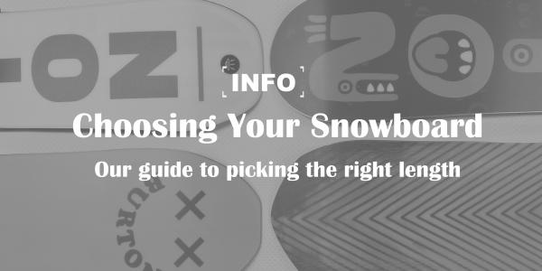 Choosing Your Snowboard: What length is right for you?