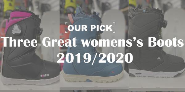 Our Pick: Three Great Women's Snowboard Boots 2019-2020