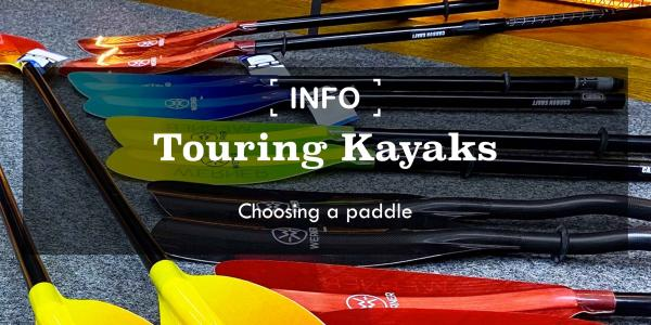 Touring Kayaks | Choosing a paddle