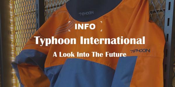 Typhoon International:  A look into the future